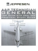 A P technician general test guide with oral and practical study guide