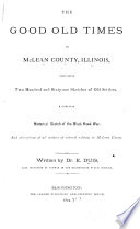 The Good Old Times in McLean County, Illinois