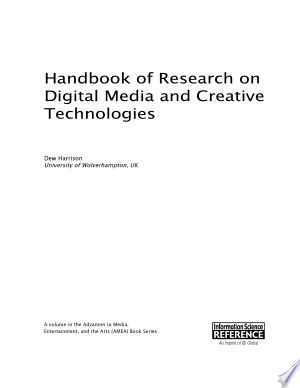 Handbook of Research on Digital Media and Creative Technologies - ISBN:9781466682061