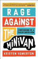 Rage Against the Minivan Book