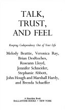 Talk  Trust and Feel