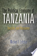 The Political Economy of Tanzania Enjoyed Relative Stability More Recently The Nation