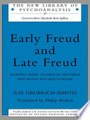 Early Freud and Late Freud Of Freud S Works Has Long Advocated A Return