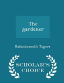 The Gardener   Scholar s Choice Edition