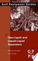 Gas Liquid And Liquid Liquid Separators