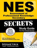 NES Assessment of Professional Knowledge Secondary Secrets Study Guide