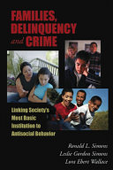 Families  Delinquency  and Crime