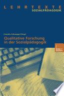 Qualitative Forschung in der Sozialpädagogik