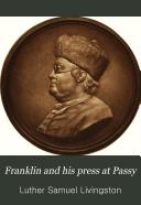 Franklin and His Press at Passy