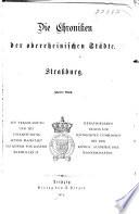 Die chroniken der oberrheinischen städte. Strassburg ...: bd. II. Chronik des Jacob Twinger von Königshofen, 3.-6. capitel. Beilagen