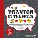 Emoji Phantom of the Opera by Gaston Leroux