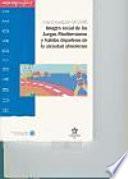 Imagen social de los Juegos Mediterráneos y hábitos deportivos de la sociedad almeriense