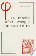 illustration du livre La pensée métaphysique de Descartes
