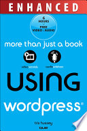 Using WordPress  Enhanced Edition