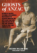 Ghosts of Anzac Decorated For Gallantry Under Fire And Kept A