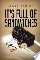 It s Full of Sandwiches