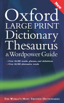 Oxford Large Print Dictionary  Thesaurus  and Wordpower Guide