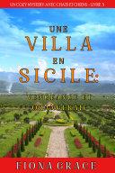 Une Villa en Sicile : Vengeance et Orangeraie (Un Cozy Mystery avec Chats et Chiens – Livre 5) Book
