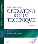 Berry   Kohn s Operating Room Technique   E Book