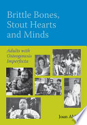 Brittle Bones  Stout Hearts and Minds Book PDF