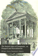 The Buried Cities Of Campania Or Pompeii And Herculaneum