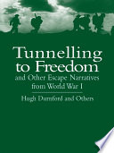 download ebook tunnelling to freedom and other escape narratives from world war i pdf epub