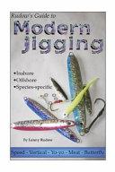 Rudow s Guide to Modern Jigging