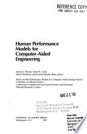 Human Performance Models for Computer aided Engineering