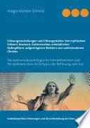 Erlösungsvorstellungen und Erlösergestalten: Von mythischen Erlösern, Avataren, Gottmenschen, orientalischen Opfergöttern, aufgestiegenen Meistern zum auferstandenen Christos