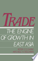 Trade   The Engine of Growth in East Asia