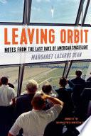 Leaving Orbit
