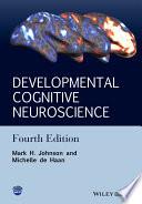 Developmental Cognitive Neuroscience
