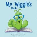 Mr  Wiggle s Book