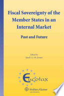 Fiscal Sovereignty of the Member States in an Internal Market