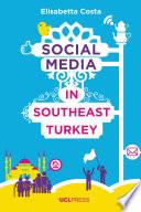 Social Media in Southeast Turkey
