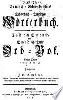 Teutsch Schwedisches und Schwedisch Teutsches W  rterbuch  Tysk och Swensk  samt Swensk och Tysk Ord Bok     f  rfattad af J  G  P  M  ller
