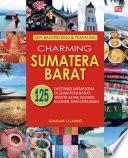 Seri Bacpacking   Traveling   Charming Sumatera Barat