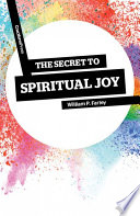 The Secret of Spiritual Joy