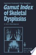 Gamut Index of Skeletal Dysplasias