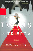 The Twins of Tribeca