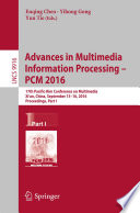 Advances in Multimedia Information Processing   PCM 2016