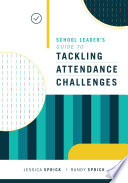 School Leader s Guide to Tackling Attendance Challenges