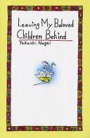 Leaving My Beloved Children Behind