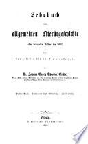 Das achtzehnte und die erste Hälfte des neunzehnten Jahrhundert in seinen Schriftstellern und deren Werken auf den verschiedenen Gebieten der Wissenschaften und schönen Künste