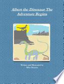 download ebook albert the dinosaur the adventure begins pdf epub