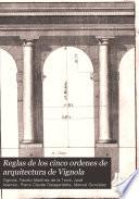 Reglas de los cinco órdenes de arquitectura de Vignola
