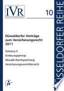 Düsseldorfer Vorträge zum Versicherungsrecht 2011