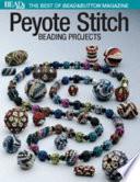 Peyote Stitch Beading Projects