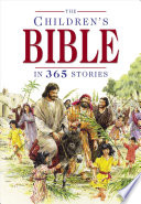 The Children s Bible in 365 Stories Book PDF