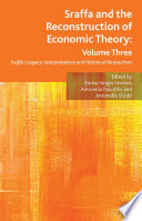 Sraffa and the Reconstruction of Economic Theory  Volume Three